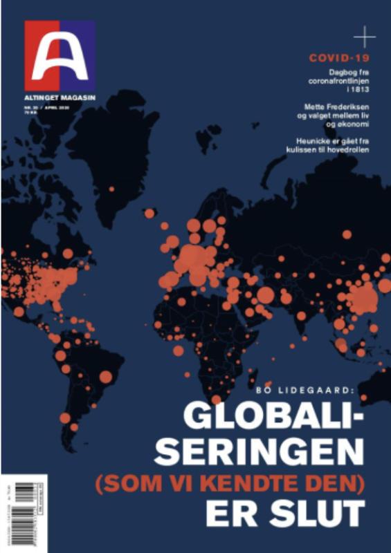 Altinget Globaliseringen som vi kendte den er slut magasin